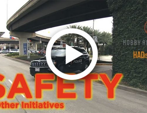 Hobby Area District – Safety and Other Initiatives
